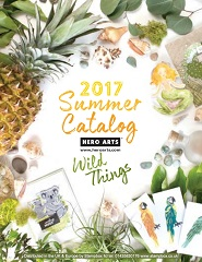 Hero Arts 2017 Summer Catalogue